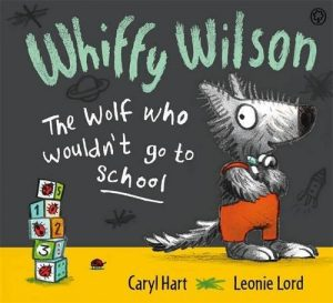 Image result for whiffy wilson the wolf who wouldn't go to school